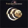 Mike Oldfield - Tres Lunas CD (album) cover