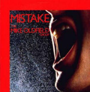 Mike Oldfield - Mistake CD (album) cover