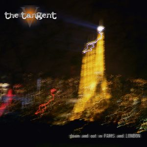THE TANGENT - Down And Out In Paris And London CD album cover