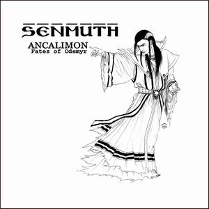 Senmuth - Ancalimon: Fates Of Odemyr CD (album) cover