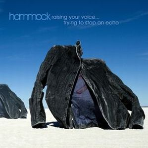 Hammock - Raising Your Voice. Trying To Stop An Echo CD (album) cover