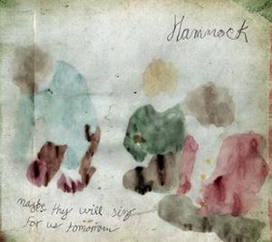 Hammock - Maybe They Will Sing For Us Tomorrow CD (album) cover