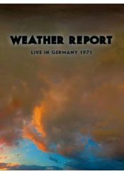 Weather Report - Weather Report - Live In Germany 1971 Dvd DVD (album) cover