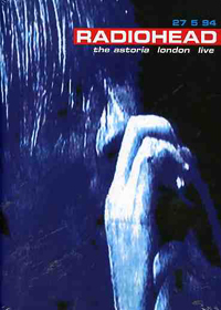 RADIOHEAD - The Astoria London Live CD (album) cover
