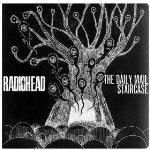 Radiohead - The Daily Mail / Staircase CD (album) cover