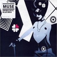 Muse - Supermassive Black Hole CD (album) cover