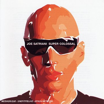 Joe Satriani - Super Colossal CD (album) cover