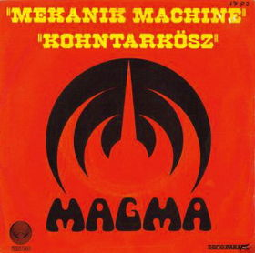 Magma - Mekanïk Machine/köhntarkosz CD (album) cover
