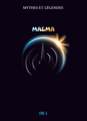 Magma - Mythes Et Légendes, Epok V DVD (album) cover