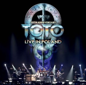 Toto - 35th Anniversary Tour – Live In Poland CD (album) cover