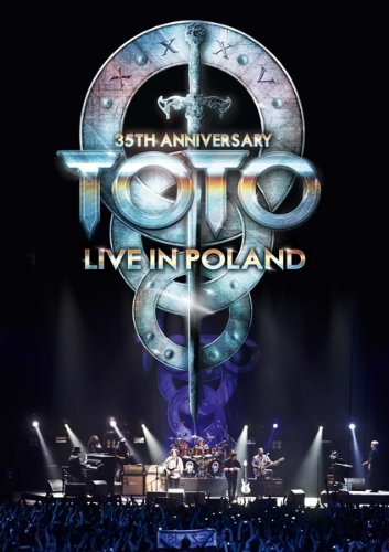 Toto - 35th Anniversary Tour – Live In Poland DVD (album) cover