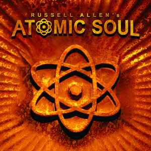 Russell Allen - Atomic Soul CD (album) cover