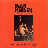 Iron Maiden - The Soudhouse Tapes CD (album) cover