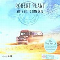 Robert Plant - Sixty Six To Timbuktu CD (album) cover
