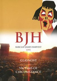 Barclay James Harvest - Glasnost And Victims Of Circumstance DVD (album) cover