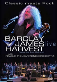 Barclay James Harvest - Classic Meets Rock DVD (album) cover