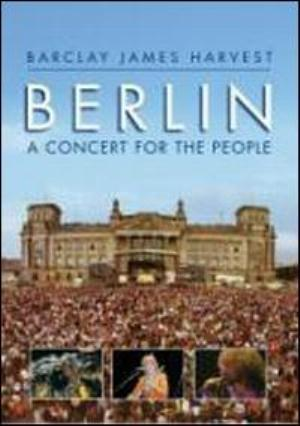 Barclay James Harvest - Berlin - A Concert For The People DVD (album) cover