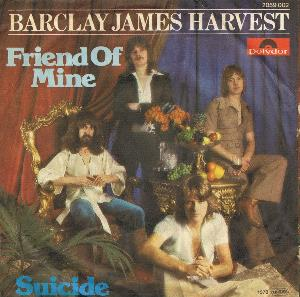Barclay James Harvest - Friend Of Mine / Suicide CD (album) cover