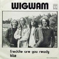 Wigwam - Freddie Are You Ready / Kite CD (album) cover