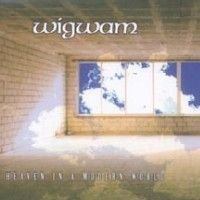 Wigwam - Heaven In A Modern World CD (album) cover