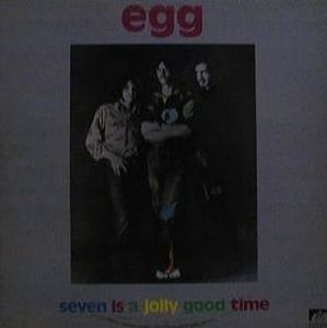 EGG - Seven Is A Jolly Good Time CD album cover
