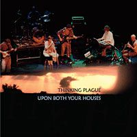 Thinking Plague - Upon Both Your Houses CD (album) cover