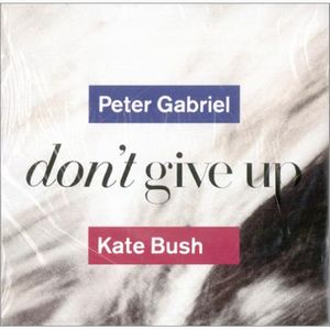 Peter Gabriel - Don't Give Up (w/ Kate Bush) CD (album) cover