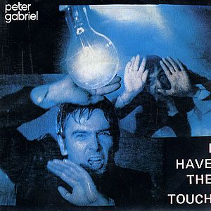 Peter Gabriel - I Have The Touch CD (album) cover