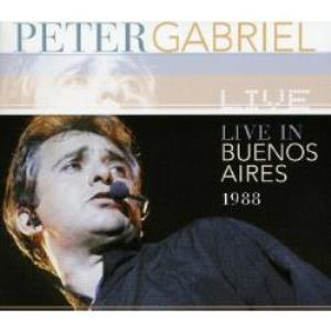 Peter Gabriel - Live In Buenos Aires 1988 CD (album) cover