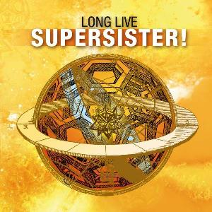 Supersister - Long Live Supersister! CD (album) cover
