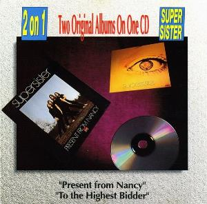 Supersister - Present From Nancy / To The The Highest Bidder CD (album) cover