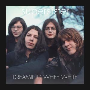 Supersister - Dreaming Wheelwhile CD (album) cover