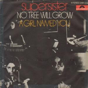 Supersister - No Tree Will Grow CD (album) cover
