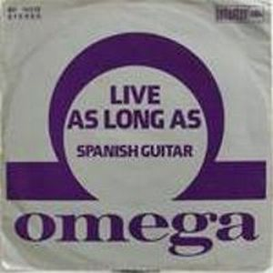 Omega (hr) - Live As Long As / Spanish Guitar CD (album) cover