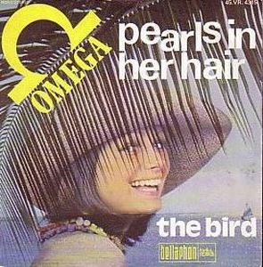 Omega (hr) - Pearls In Her Hair / The Bird CD (album) cover