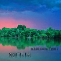 NEAL MORSE - Send The Fire (worship Sessions Volume Two) CD album cover