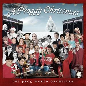 Neal Morse - A Proggy Christmas - The Prog World Orchestra CD (album) cover
