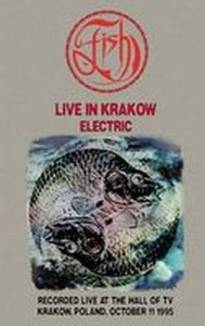 Fish - Live In Krakow - Electric DVD (album) cover