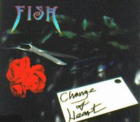 Fish - Change Of Heart CD (album) cover