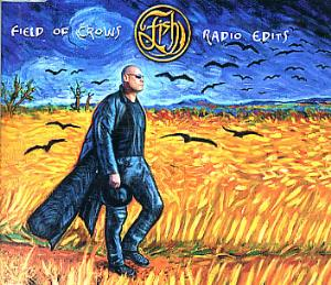 Fish - Field Of Crows - Radio Edits CD (album) cover