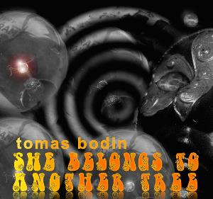 Tomas Bodin - She Belongs To Another Tree CD (album) cover