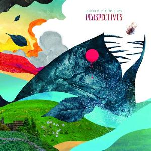 LORD OF MUSHROOMS - Perspectives CD album cover
