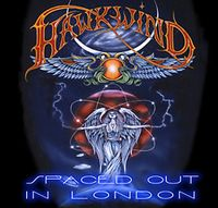 Hawkwind - Spaced Out In London CD (album) cover
