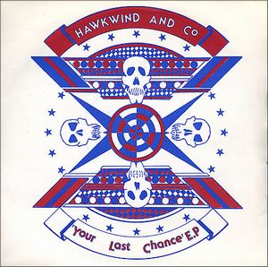 Hawkwind - Your Last Chance Ep CD (album) cover