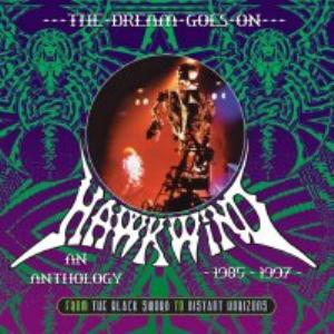 Hawkwind - The Dream Goes On - An Anthology 1985 - 1997 CD (album) cover