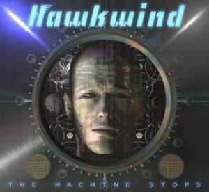 Hawkwind - The Machine Stops CD (album) cover
