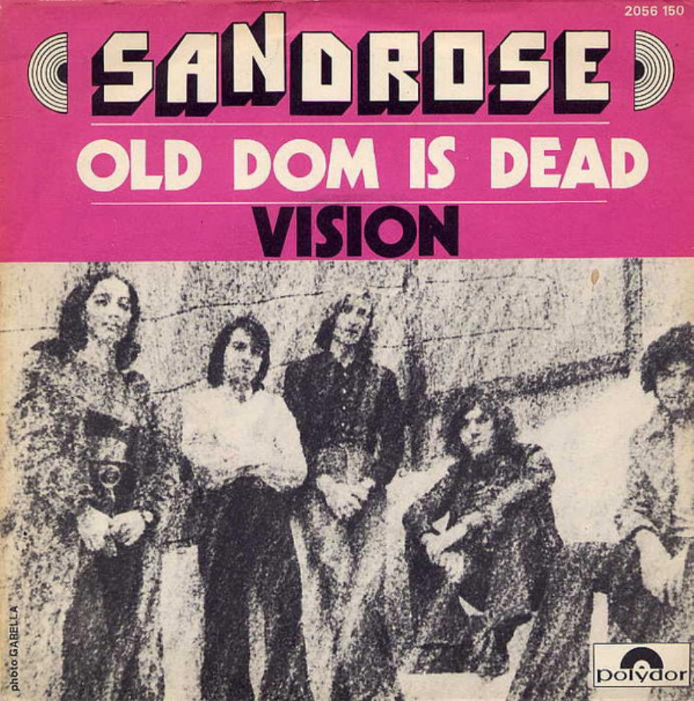 Sandrose - Old Dom Is Dead / Vision CD (album) cover