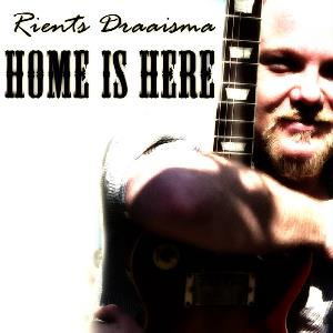 Rients Draaisma - Home Is Here CD (album) cover