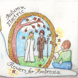 Autumn Electric - Flowers For Ambrosia CD (album) cover