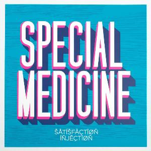 Satisfaction Injection - Special Medicine CD (album) cover